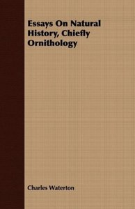 Essays On Natural History, Chiefly Ornithology