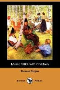 Music Talks with Children (Dodo Press)