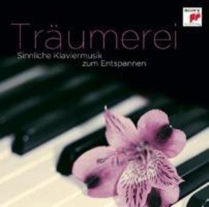 Träumerei - Sinnliche Klaviermusik zum Entspannen