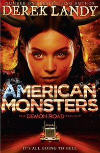 Demon Road 3. American Monsters