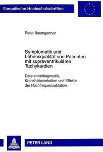 Symptomatik und Lebensqualität von Patienten mit supraventrikulä