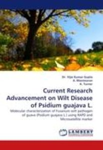 Current Research Advancement on Wilt Disease of Psidium guajava