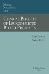 Clinical Benefits of Leukodepleted Blood Products