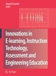 Innovations in E-Learning, Instruction Technology, Assessment an