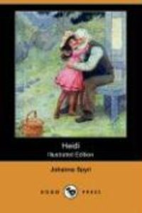 Heidi (Illustrated Edition) (Dodo Press)