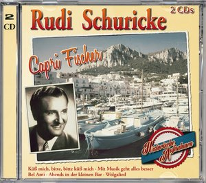 Capri Fischer-Das Schönste von Rudi Schuricke
