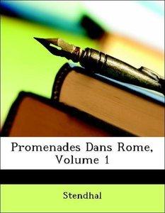 Promenades Dans Rome, Volume 1