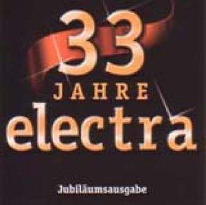 33 Jahre Electra.Das Jubiläum