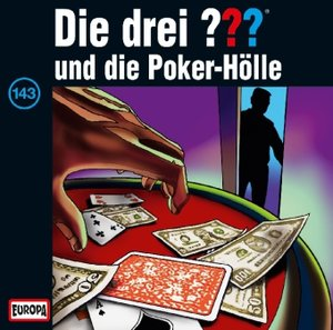 Die drei ??? 143 ... und die Poker Hölle (drei Fragezeichen)