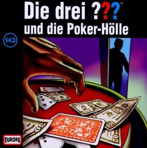 Die drei ??? 143 ... und die Poker Hölle (drei Fragezeichen) - zum Schließen ins Bild klicken