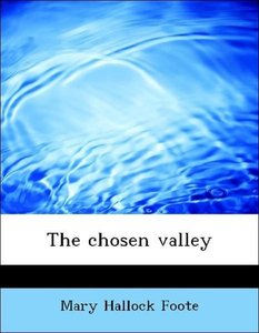 The chosen valley