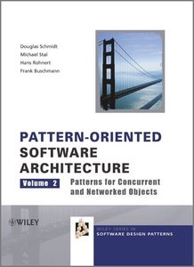 Pattern-Oriented Software Architecture 2