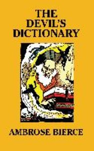 The Devil's Dictionary [Facsimile Edition]