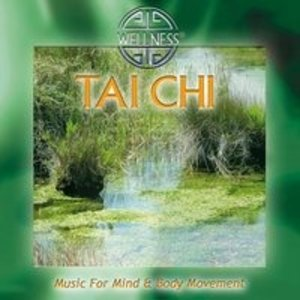 Tai Chi-Music For Mind & Body Movement