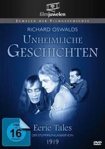 Unheimliche Geschichten (1919) (Filmjuwelen)