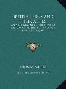 British Ferns And Their Allies
