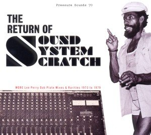 The Return Of Sound System Scratch