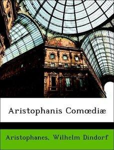 Aristophanis Comoediæ