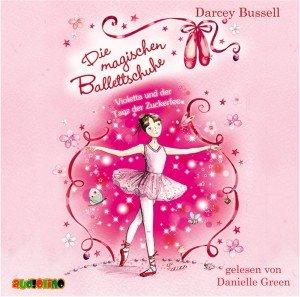 Die magischen Ballettschuhe 02. Violetta und der Tanz der Zucker