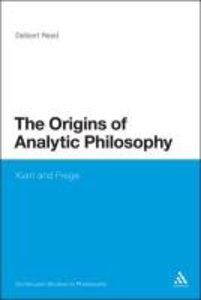 Origins of Analytic Philosophy: Kant and Frege