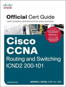 Cisco CCNA Routing and Switching ICND2 200-101 Official Cert Gui