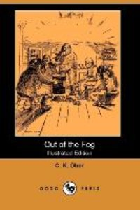 OUT OF THE FOG (ILLUSTRATED ED