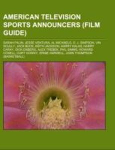 American television sports announcers (Film Guide)