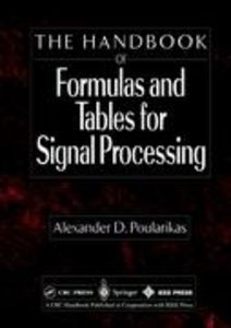 Handbook of Formulas and Tables for Signal Processing