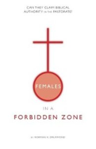 Females in a Forbidden Zone