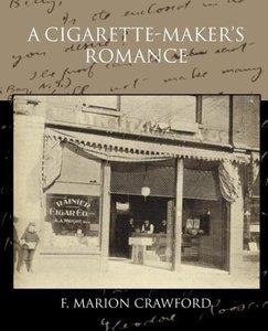 A Cigarette-maker s Romance