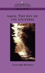 Amen, the Key of the Universe