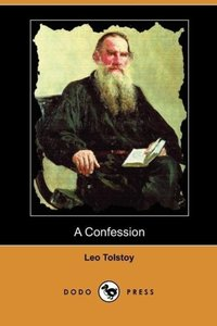 A Confession (Dodo Press)
