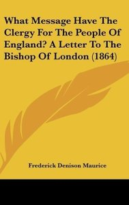 What Message Have The Clergy For The People Of England? A Letter