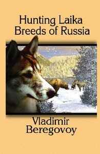 Hunting Laika Breeds of Russia