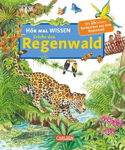 Hör mal: HÖR MAL WISSEN - Erlebe den Regenwald