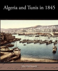 Algeria and Tunis in 1845