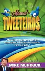 O Manual Dos Tweeteiros, Volume 1