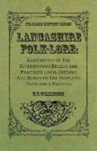 Lancashire Folk-Lore