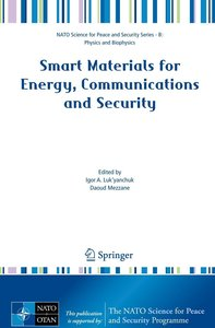Smart Materials for Energy, Communications and Security