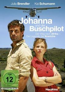 Johanna und der Buschpilot - Der Weg nach Afrika & Die Legende d