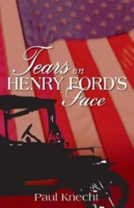 Tears on Henry Ford's Face