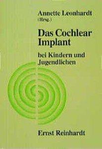 Das Cochlear Implant bei Kindern und Jugendlichen