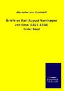 Briefe an Karl August Varnhagen von Ense (1827-1858)