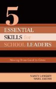 5 Essential Skills for School Leaders