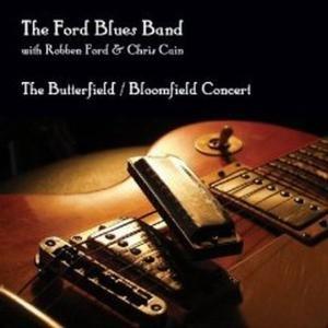 The Butterfeild/Bloomfield Concert