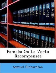 Pamela: Ou La Vertu Recompensée
