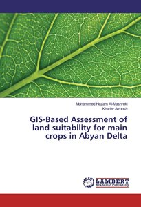 GIS-Based Assessment of land suitability for main crops in Abyan