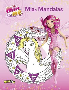Mia and me - Mias Mandalas