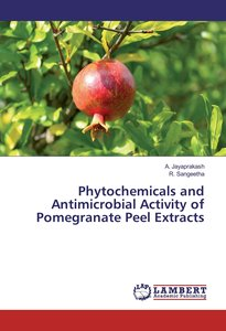 Phytochemicals and Antimicrobial Activity of Pomegranate Peel Ex