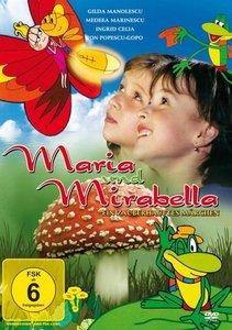 Maria und Mirabella - Ein zauberhaftes Märchen